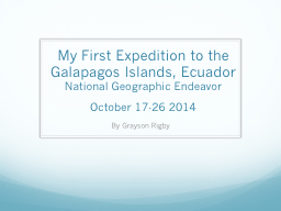 My First Expedition to the Galapagos Islands, Ecuador
