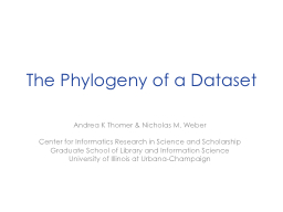 The Phylogeny of a Dataset