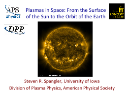 Plasmas in Space: From the Surface of the Sun to the Orbit