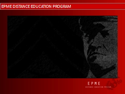 EPME DISTANCE EDUCATION PROGRAM