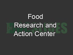 Food Research and Action Center   PDF document - DocSlides