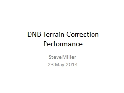 DNB Terrain Correction Performance