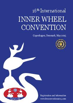 TH INTERNATIONAL INNER WHEEL CONVENTION COPENHAGEN  TH MAY   Programme at a glance Tuesday th May   Registration Voting Registration  Tour Desk Wednesday th May   Registration Information  Tour Desk