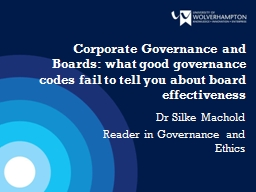 Corporate Governance and Boards: what good governance codes