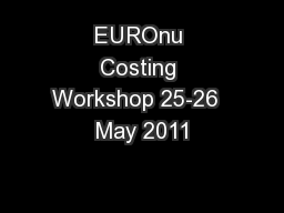 EUROnu Costing Workshop 25-26  May 2011