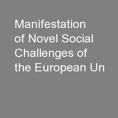 Manifestation of Novel Social Challenges of the European Un