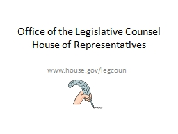Office of the Legislative Counsel