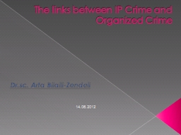 The links between IP Crime and Organized Crime