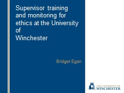 Supervisor training  and monitoring for ethics at the Unive