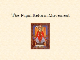 The Papal Reform Movement