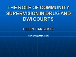THE ROLE OF COMMUNITY SUPERVISION IN DRUG AND DWI COURTS PowerPoint PPT Presentation