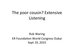 The poor cousin? Extensive Listening PowerPoint PPT Presentation
