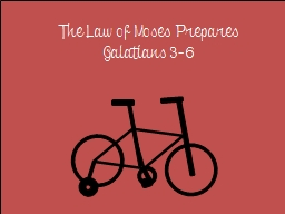 The Law of Moses Prepares PowerPoint PPT Presentation