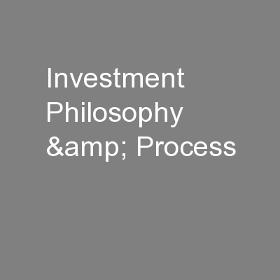 Investment Philosophy & Process