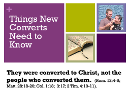 Things New Converts Need to Know