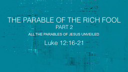 The Parable Of the rich