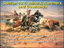 Section 19.1: Miners, Ranchers, and Cowhands