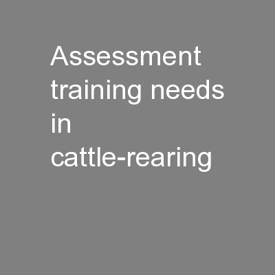 Assessment training needs in cattle-rearing