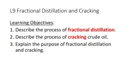 L9 Fractional Distillation and Cracking