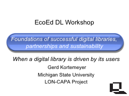Foundations of successful digital libraries, partnerships a PowerPoint PPT Presentation