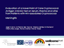 Evaluation of a Novel Point of Care Cryptococcal Antigen (C