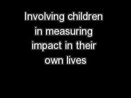 Involving children in measuring impact in their own lives