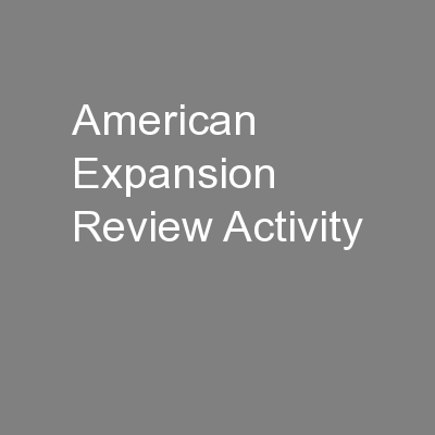 American Expansion Review Activity
