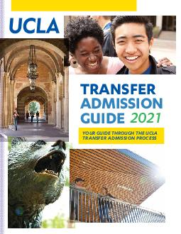 TRANSFeR ADMISSION GUIDE  YOUR GUIDE through the transfer admission process  Although UCLA is one of the most transferfriendly campuses in the UC system competition for transfer openings has increase