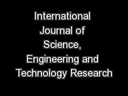 International Journal of Science, Engineering and Technology Research