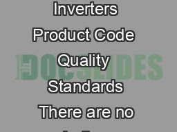 ROJECT P ROFILE NVERTERS  Name of the Product Inverters Product Code  Quality  Standards There are no Indian Standard for these types of Inverters  Converters