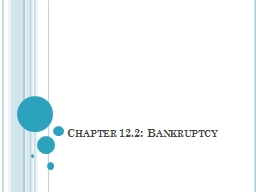 Chapter 12.2: Bankruptcy