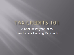 Tax Credits 101 PowerPoint PPT Presentation