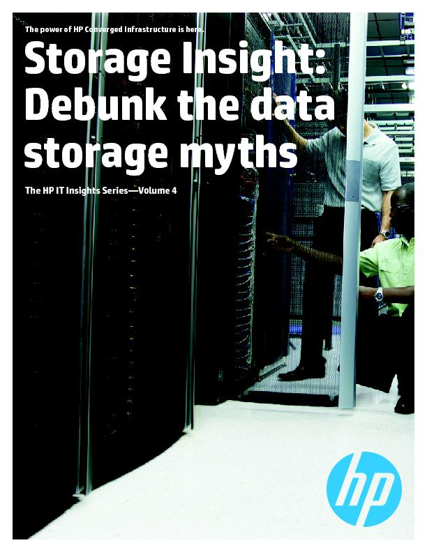 The power of HP Converged Infrastructure is here.Storage Insight:Debun