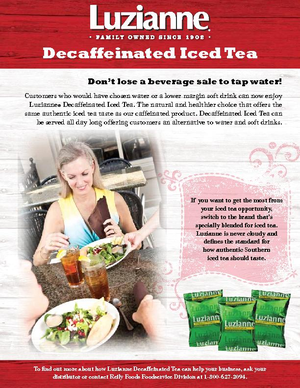 Decaffeinated Iced TeaDon't lose a beverage sale to tap water!If