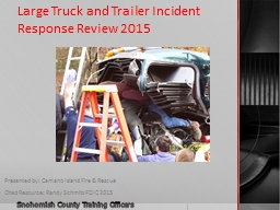 Large Truck and Trailer Incident Response Review 2015