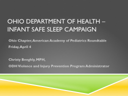 Ohio department of Health – Infant safe sleep Campaign PowerPoint PPT Presentation