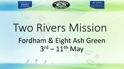Two Rivers Mission