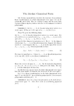 The Jordan Canonical Form The Jordan canonical form describes the structure of an arbitrary linear transformation on a nitedimensional vector space over an al gebraically closed eld