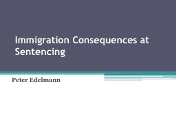 Immigration Consequences at Sentencing
