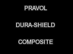 INSTALLATION INSTRUCTIONS PRAVOL DURA-SHIELD COMPOSITE DECK BOARDS ...