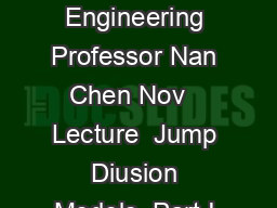 SEEM   Advanced Models in Financial Engineering Professor Nan Chen Nov   Lecture  Jump Diusion Models  Part I Review of Poisson Processes