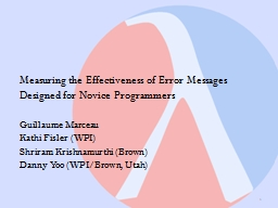 Measuring the Effectiveness of Error Messages Designed for