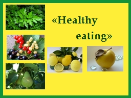 « Healthy PowerPoint PPT Presentation