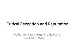 Critical Reception and Reputation