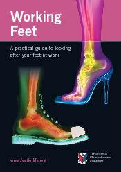 Working Feet A practical guide to looking after your feet at work The Society of