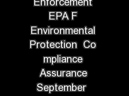 United States Office of Enforcement EPA F Environmental Protection  Co mpliance Assurance September  Agency Washington DC  www