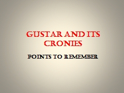 GUSTAR AND ITS