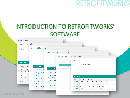 INTRODUCTION TO RETROFITWORKS' SOFTWARE