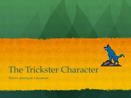 The Trickster Character