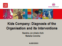 Kids Company: Diagnosis of the Organisation and